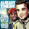 "New Artist Music: John West/Big Sean ""Already There"""