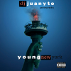 Mixtape: DJ Juanyto Presents Young New York