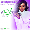 New Music: Sevyn Streeter Featuring Chill Moody – nEXt remix