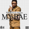 New Music: Vado Featuring Jeremiah – My Bae