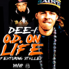 New Music: Dee-1 Feat. Stalley – O.D. On Life