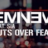New Music: Eminem ft Sia – Guts Over Fear