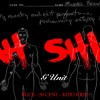 New Music: G-Unit – Ahhh Shit