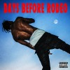 New Mixtape: Travi$ Scott – Days Before Rodeo