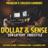 New Music: Problem ft Childish Gambino – Dollaz & Sense Freestyle