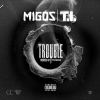 New Music: Migos ft T.I. – Trouble (Prod TM 808)