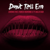 New Music: Jeremih ft French Montana & Ty Dolla $ign – Don't Tell 'Em (Remix)