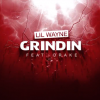 Video: Lil Wayne ft Drake – Grindin'