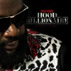 News: Rick Ross Officially Announces Hood Billionaire Release Date