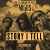 New Music: Migos -Story I Tell