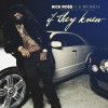 New Music: Rick Ross Ft. K.Michelle- If They Knew