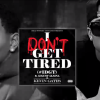 New Music: Kevin Gates ft August Alsina – I Don't Get Tired