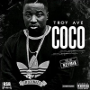 New Music: Troy Ave – CoCo (KeyMix)