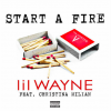 New Music: Lil Wayne Ft. Christina Milian- Start A Fire