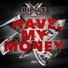 "New Music: Dipset – ""Have My Money"" (CDQ)"