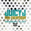 New Music: Juicy J ft Wiz Khalifa & R. City – For Everybody