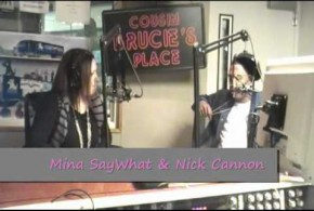 Mina SayWhat with Nick Cannon