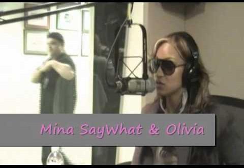 Mina SayWhat with Olivia