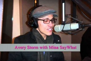 Mina SayWhat with Avery Storm