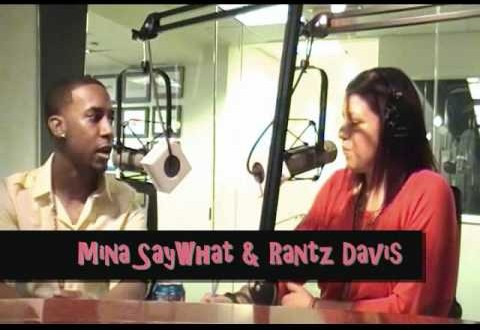 Mina SayWhat with Rantz Davis