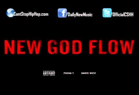 New Music: Kanye West-New God Flow feat Pusha-T