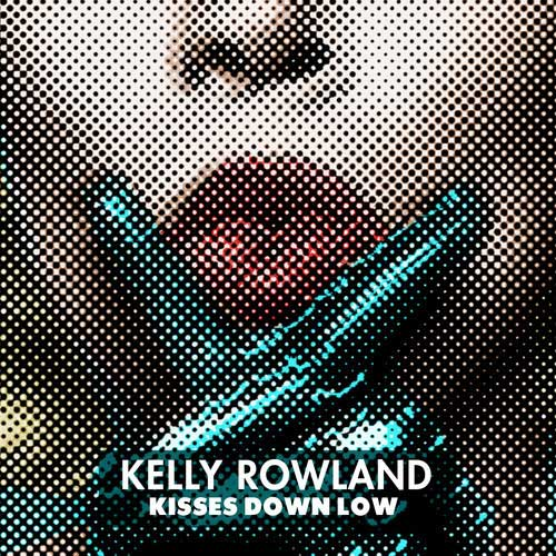 Kelly-Rowland-Kisses-Down-Low