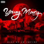 Young Moneu RIse Of An Empire