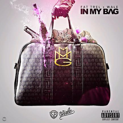 new-music-fat-trel-feat-wale-in-my-bag