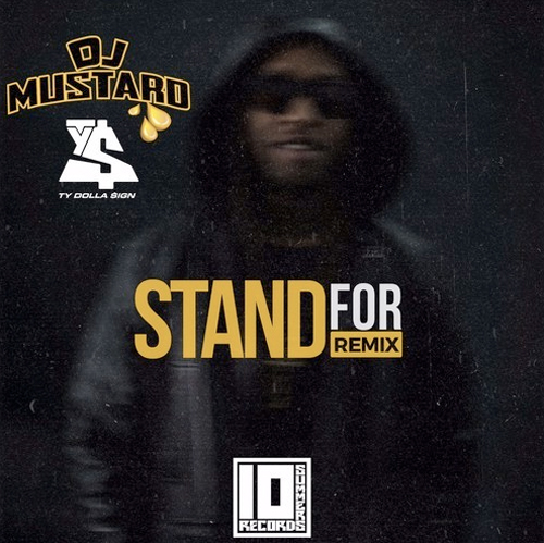 dj-mustard-ty-dolla-stand-for
