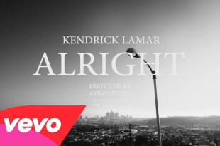 Music Video: Kendrick Lamar 'Alright'