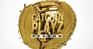 "Chedda Da Connect ""Catchin Playz Season"""