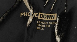 "Problem & Wale ""Phone Down"""